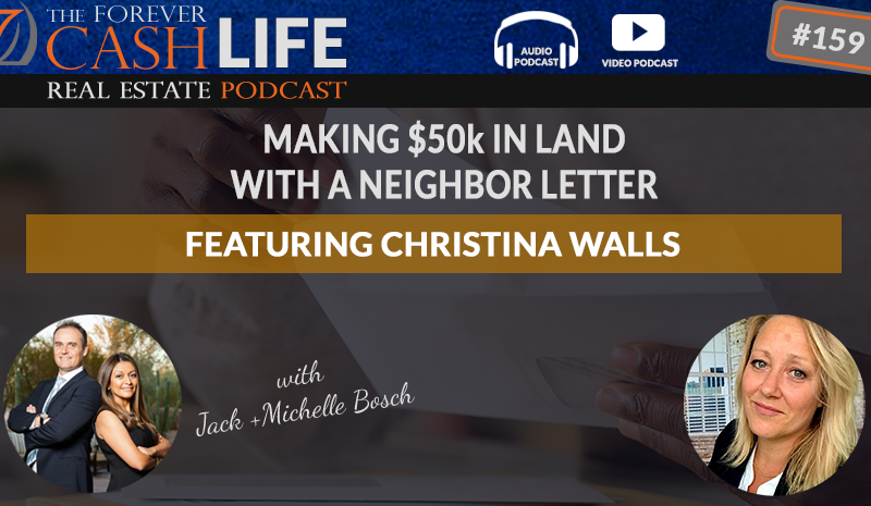 Forever Cash Podcast Featuring Land Flipper Christina Walls