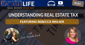 FCP 165 - Understanding Real Estate Taxes With Rebecca Walser