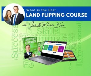 What is the best Land Flipping Course