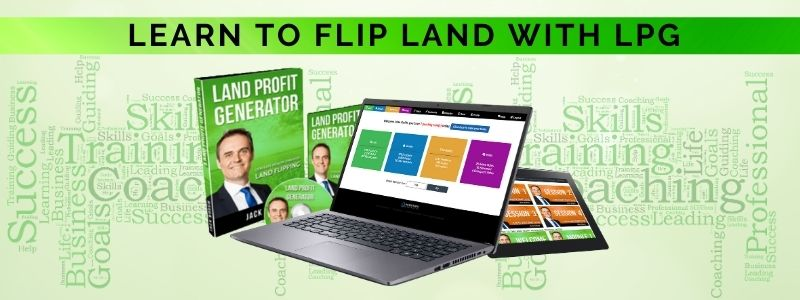 Learn to flip land with the LPG Method
