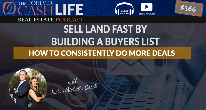 FCP 166 - Sell Land Fast By Building A Buyers list