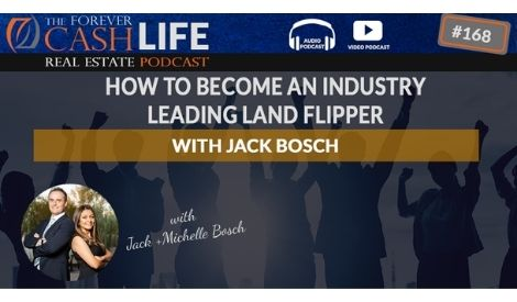 How to become an Industry Leading Land Flipper with Jack Bosch