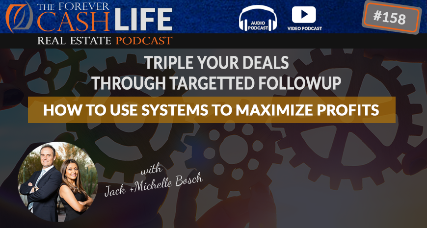 FCP 158: How To Use Systems To Maximize Land Flipping Profits