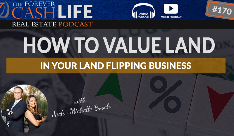 how to value land in your land flipping business