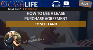 how to use a lease purchase agreement when flipping land