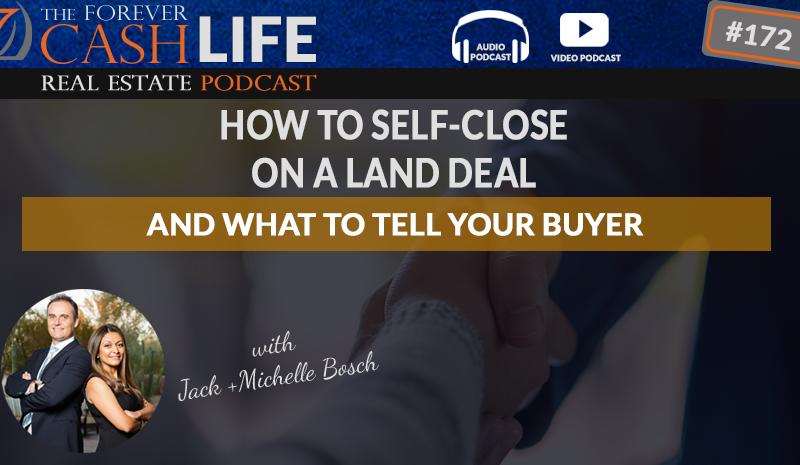 how to self-close on a land deal