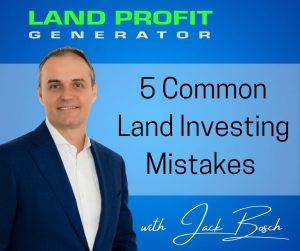 The top 5 biggest land flipping mistakes newbie real estate investors make and how they can avoid them.