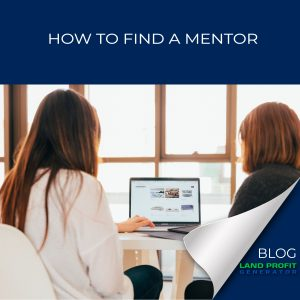 How to find a mentor   Land Profit Generator Podcast