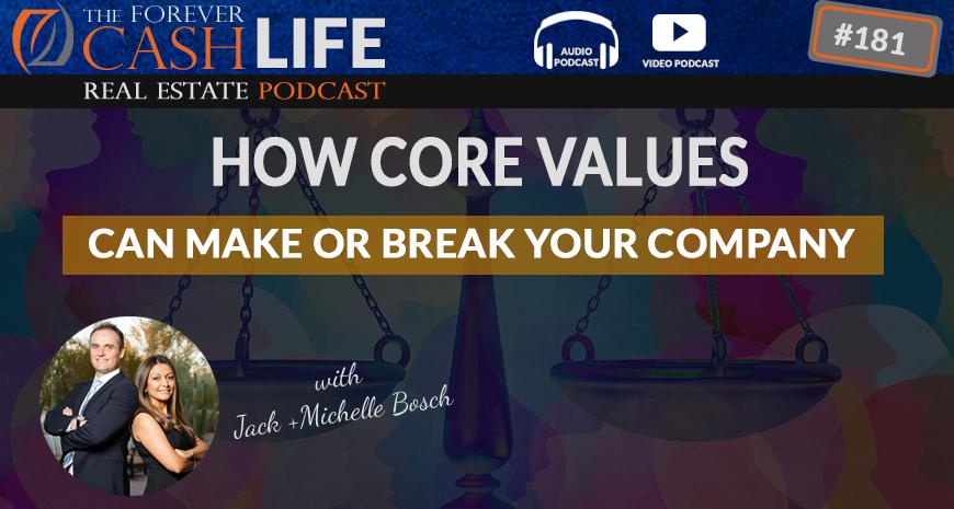 Forever Cash Podcast | Episode 181 | Core Values