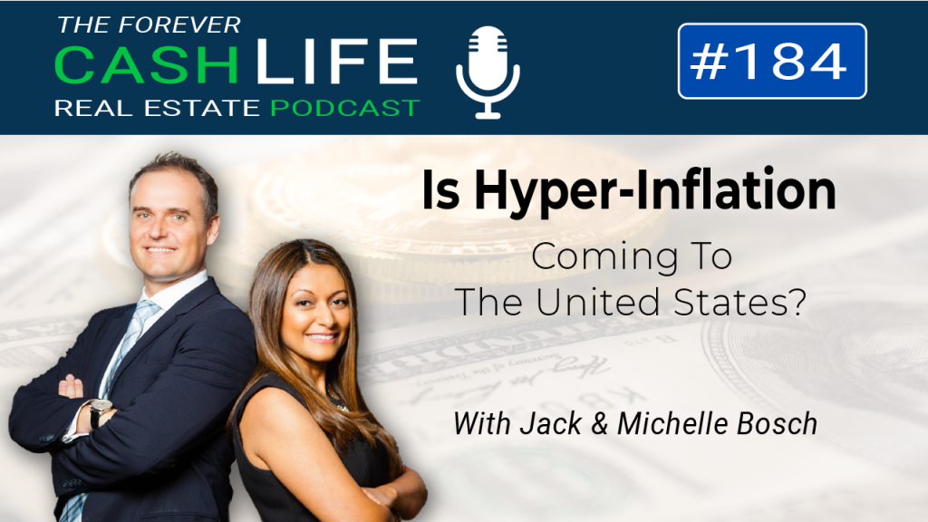 Forever Cash Podcast   Episode 184   Is there a threat of Hyperinflation in the United States?