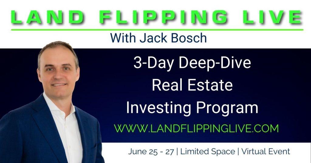 Land Flipping Live June 25 - 28