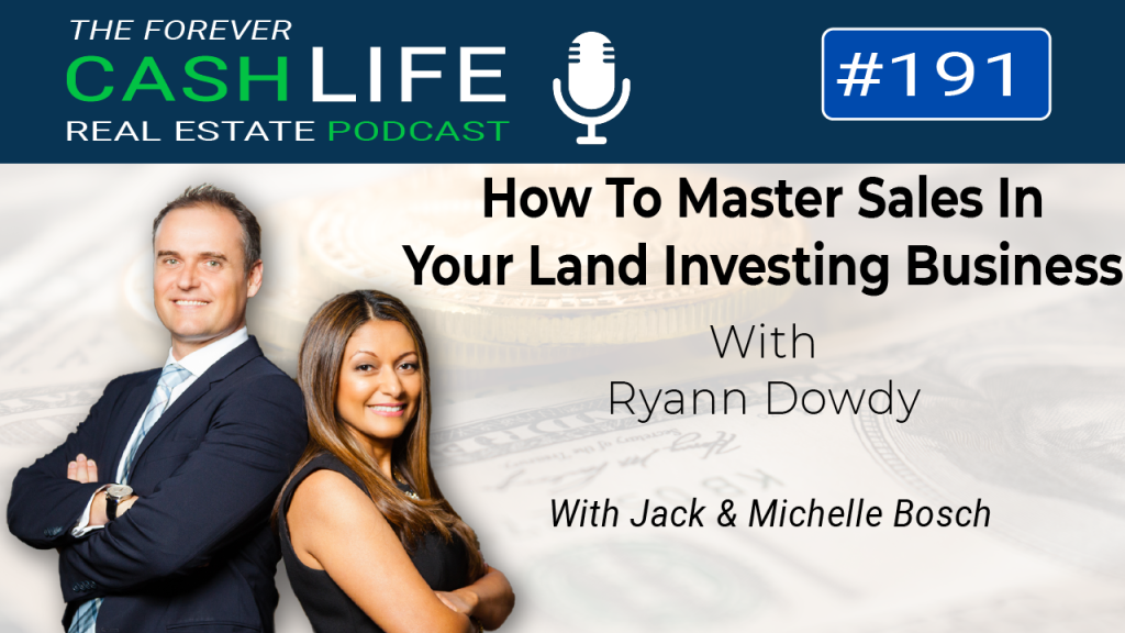 How to Master Sales in your Land Business with Ryann Dowdy