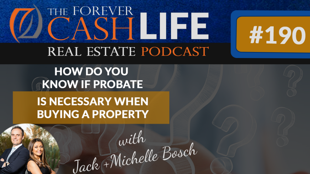 How do you know if probate is necessary when buying a property?