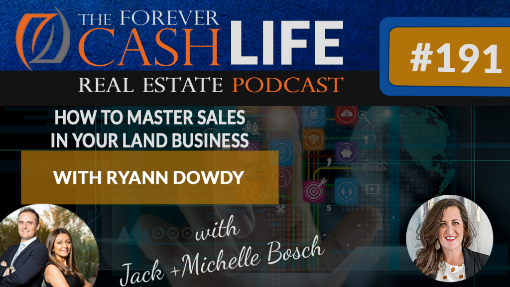 Forever cash podcast: master sales in your land business | Episode 109