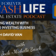 Creating Wealth With Your Land Investing Business   Forever Cash Podcast   Episode 196